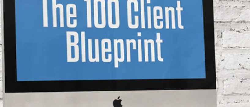 100 Clients – A Step-by-Step Blueprint