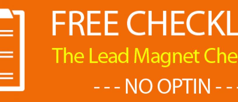 Free Checklist Download – The Lead Magnet Checklist