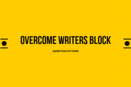 Stuck on what to Say? Here's How To Overcome Writer's Block