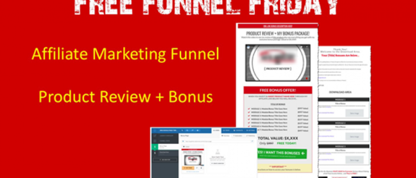 Free Funnel Friday – Affiliate Marketing Funnel
