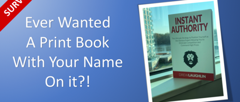 Ever Wanted Your Own Print Book? (Survey)