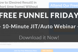 Free Funnel Friday – 10 minute Automated Webinar